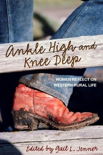 ANKLE HIGH AND KNEE DEEP……… #3 on the Top List for books on rural life!