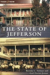 STATE OF JEFFERSON (Then and Now) Cover