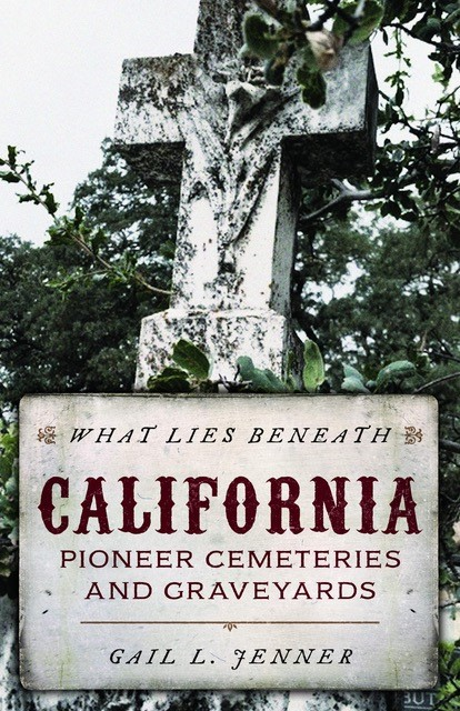 What Lies Beneath California by Gail Jenner